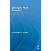 Defining the Atlantic Community by Marco Mariano