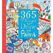 365 Things To Draw And Paint: Activity Cards Spiral Bound Edition by Fiona Watt