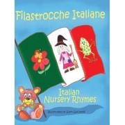 Filastrocche Italiane- Italian Nursery Rhymes (Gift Edition) by Ellen Locatelli