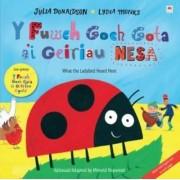 Fuwch Goch Gota A'i Geiriau Nesa, Y / What the Ladybird Heard Next by Julia Donaldson