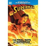 Superman The Final Days of Superman TP by Peter J. Tomasi