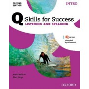 Q Skills for Success: Intro Level: Listening & Speaking Student Book with IQ Online by Kevin McClure