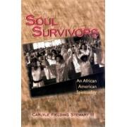 Soul Survivors by Carlyle Fielding Stewart