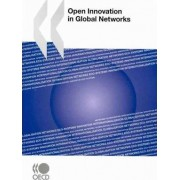 Open Innovation in Global Networks by OECD Publishing