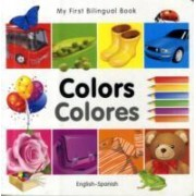 My First Bilingual Book - Colours by Milet Publishing