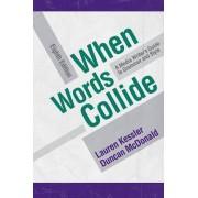 When Words Collide by Lauren Kessler