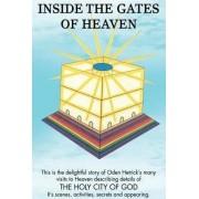 Inside the Gates of Heaven by Oden Hetrick