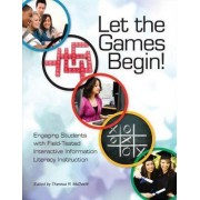 Let the Games Begin! by Theresa R. Mcdevitt