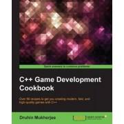 C++ Game Development Cookbook by Druhin Mukherjee