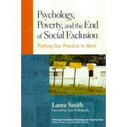 Psychology, Poverty and the End of Social Exclusion by Laura Smith