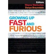 Growing Up Fast and Furious by Wayne Warburton