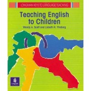 Teaching English to Children by Wendy A. Scott
