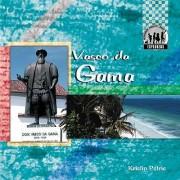 Vasco Da Gama by Kristin Petrie