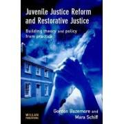 Juvenile Justice Reform and Restorative Justice by Gordon Bazemore
