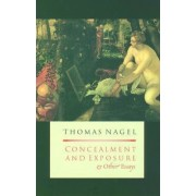 Concealment and Exposure by Thomas Nagel