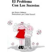 Trouble with Secrets (Spanish) by Karen Johnsen