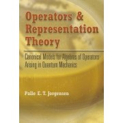 Operators and Representation Theory by Palle E. T. Jorgensen