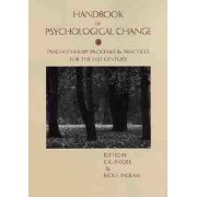 Handbook of Psychological Change by C. R. Snyder