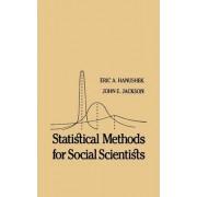 Statistical Methods for Social Scientists by Eric A. Hanushek