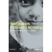 Postmodern Children's Ministry by Ivy Beckwith