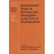International Trade in Services and Intangibles in the Era of Globalization by Marshall Reinsdorf