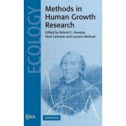 Methods in Human Growth Research by Roland C. Hauspie