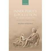 Inner Purity and Pollution in Greek Religion: Volume I: Early Greek Religion
