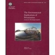 The Environmental Implications of Privatization by Magda Lovei