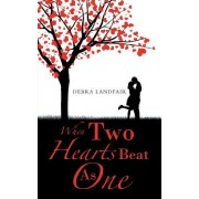 When Two Hearts Beat as One