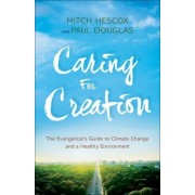 Caring for Creation by Paul Douglas