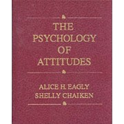 Psychology of Attitudes by Alice H. Eagly