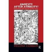 Amnesty After Atrocity? by Helena Cobban