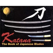 Katana: The Book of Japanese Blades