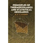 Principles of Thermodynamics and Statistical Mechanics by Derek F. Lawden