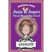 Junie B. Jones Third Boxed Set Ever! by Barbara Park