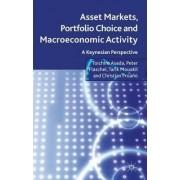Asset Markets, Portfolio Choice and Macroeconomic Activity by Toichiro Asada