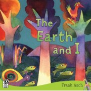 Earth and I by Frank Asch
