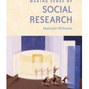 Making Sense of Social Research by Malcolm Williams