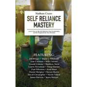 Self Reliance Mastery by Nathan Crane