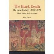 The Black Death by John Aberth