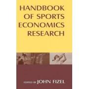 Handbook of Sports Economics Research by John L. Fizel