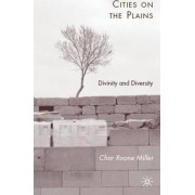 Cities on the Plains by Char Roone Miller