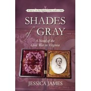 Shades of Gray by Jessica James