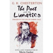 The Poet and the Lunatics by G. K. Chesterton