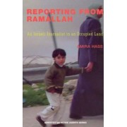 Reporting from Ramallah by Amira Hass