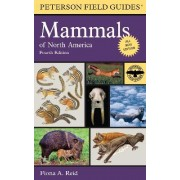 Peterson Field Guide to Mammals of North America by Fiona Reid