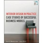 Interior Design in Practice by Terri L. Maurer