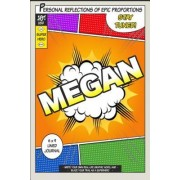 Superhero Megan: A 6 X 9 Lined Journal