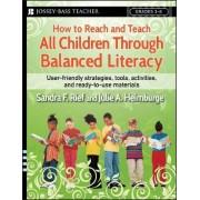 How to Reach and Teach All Children Through Balanced Literacy by Sandra F. Rief