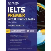 IELTS Premier with 8 Practice Tests by Kaplan Test Prep